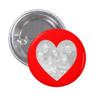 Plantilla roja de la foto del corazón chapa redonda 2,5 cm