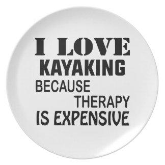 Plato Amo el Kayaking porque la terapia es costosa
