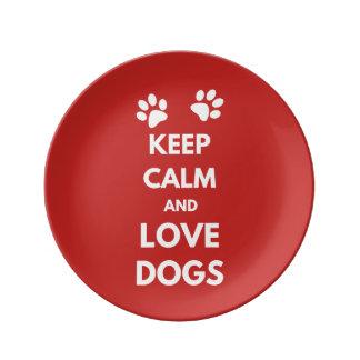 Plato De Porcelana Guarde la calma y ame los perros
