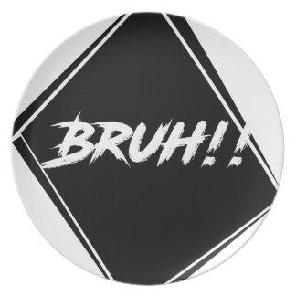 """Plato Diseño de la palabra de """"Bruh"""""""