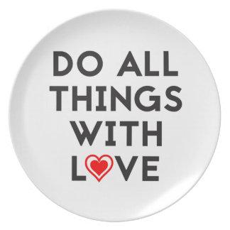 Plato Haga todas las cosas con amor