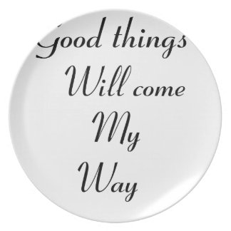 Plato Las buenas cosas vendrán mi manera