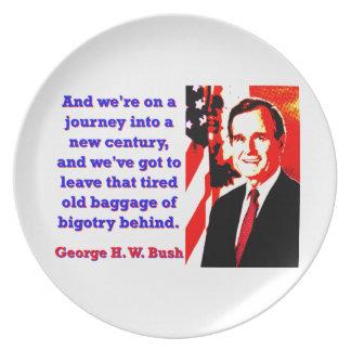 Plato Y estamos en un viaje - George H W Bush