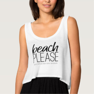 Playa por favor camiseta con tirantes