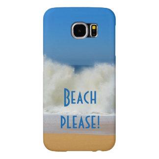 ¡Playa por favor! con las ondas que se estrellan, Funda Samsung Galaxy S6