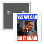 Podemos hacerlo sí otra vez Pin 2012 de la elecció Chapa Cuadrada