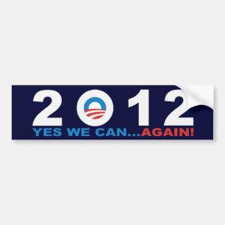 ¡PODEMOS SÍ… OTRA VEZ!  Barack Obama 2012 Pegatina Para Coche