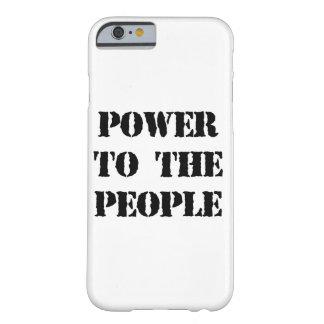 Poder a la gente funda para iPhone 6 barely there