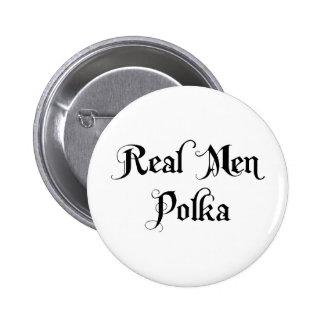 Polca real de los hombres chapa redonda de 5 cm