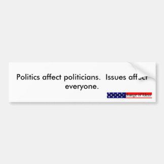 Política contra los problemas 2 pegatina para el etiqueta de parachoque