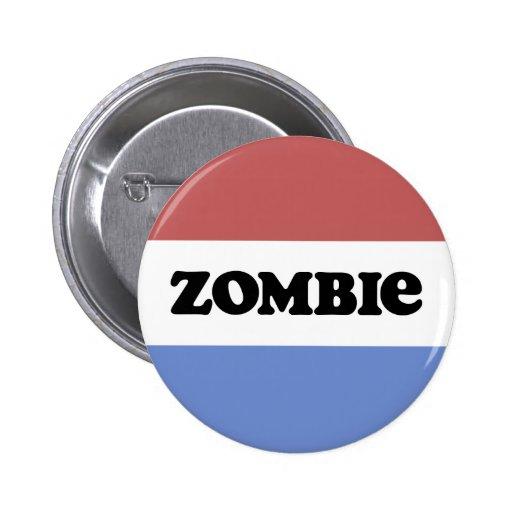 Política del zombi pin