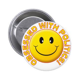 Política sonrisa obsesionada pin