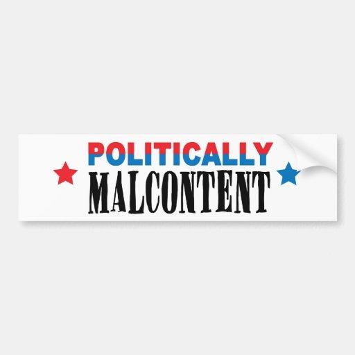 político malcontent etiqueta de parachoque