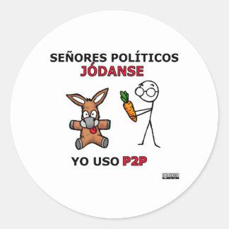 Políticos del EL P2P y los… Pegatina Redonda