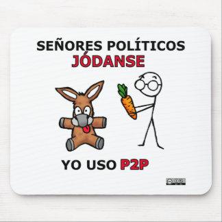 Políticos del EL P2P y los… Tapetes De Raton
