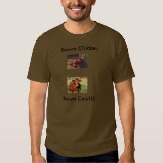 ¡Pollo de Brown, vaca de Brown!!!! Camiseta