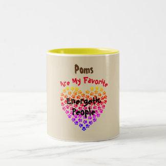 Poms es mi gente enérgica preferida - taza bicolor
