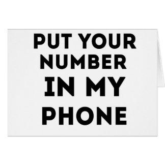 Ponga su número en mi teléfono tarjeta de felicitación
