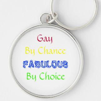 Por casualidad, FABULOSO, por la opción, gay Llavero Redondo Plateado
