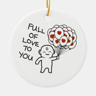 Por completo del amor a usted ornamento de