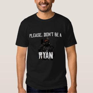 Por favor, no sea una camisa de Ryan