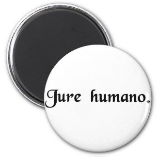 Por ley humana imanes de nevera