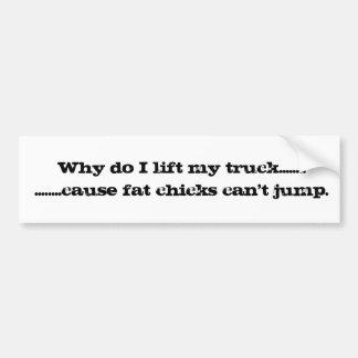 ¿Por qué levanto mi camión? Pegatina Para Coche