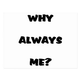 ¿Por qué siempre yo? Regalos chistosos del refrán Postal