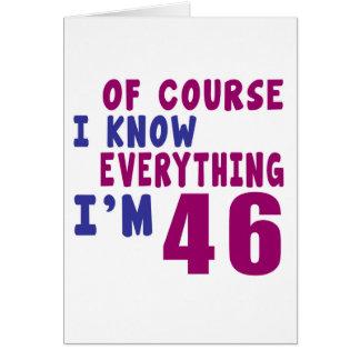 Por supuesto sé que todo soy 46 tarjeta