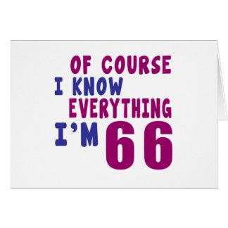 Por supuesto sé que todo soy 66 tarjeta de felicitación