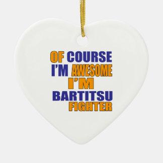 Por supuesto soy combatiente de Bartitsu Adorno De Cerámica