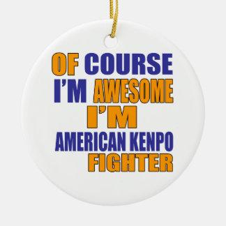 Por supuesto soy combatiente de Kenpo del Adorno De Cerámica