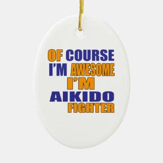 Por supuesto soy combatiente del Aikido Adorno De Cerámica