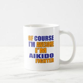 Por supuesto soy combatiente del Aikido Taza De Café
