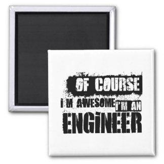 Por supuesto soy impresionante yo soy ingeniero imán