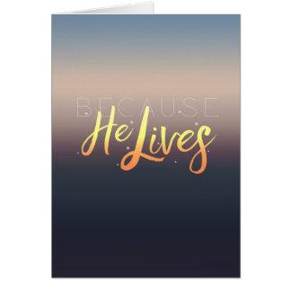 Porque él vive, tarjeta de felicitación de Pascua