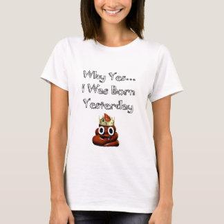 Porqué era sí camiseta nacida de Emoji del ayer