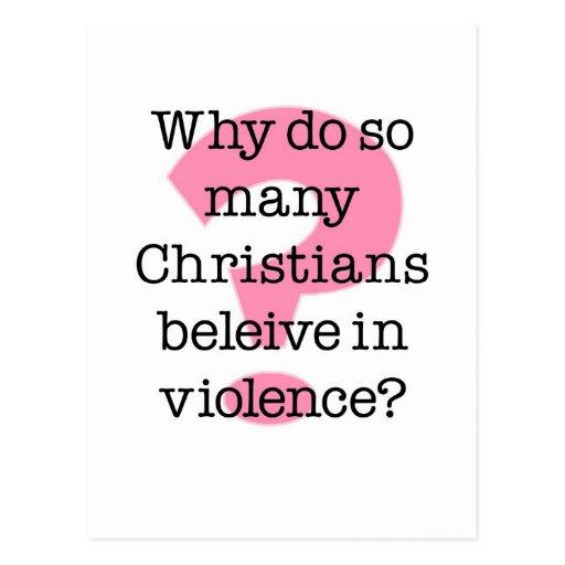 Porqué haga los cristianos creen en violencia postal