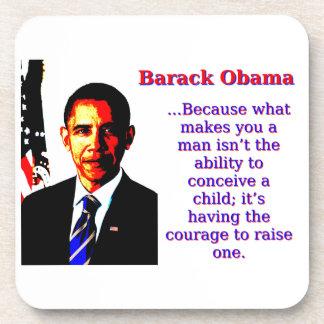 Porque qué le hace a un hombre - Barack Obama Posavasos