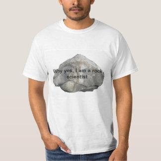 Porqué sí, soy científico de la roca camiseta