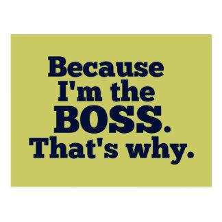 Porque soy el jefe, ése es por qué postal
