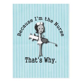 Porque soy la enfermera que es porqué es divertida postal