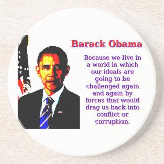 Porque vivimos en un mundo - Barack Obama Posavasos De Arenisca