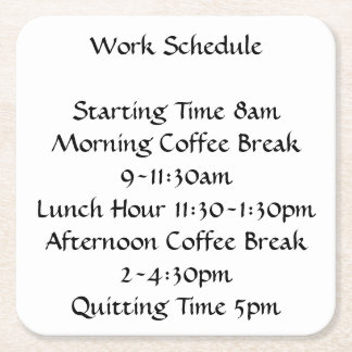 Posavasos Cuadrado De Papel Horario de trabajo