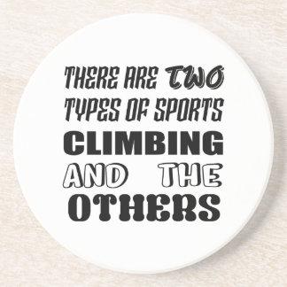 Posavasos De Arenisca Hay dos tipos de subir y de otros de los deportes