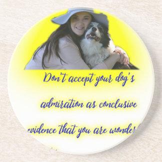 Posavasos De Arenisca No acepte la admiración de su perro
