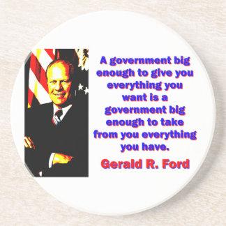 Posavasos De Arenisca Un gobierno bastante grande - Gerald Ford