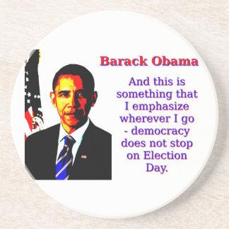 Posavasos De Arenisca Y éste es algo que acentúo - Barack Ob