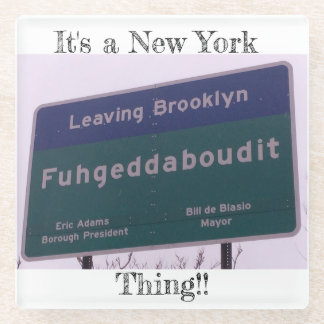 Posavasos De Vidrio Salir de Brooklyn Nueva York Fuhgeddaboudit