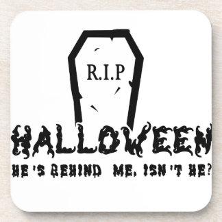 Posavasos Halloween él está detrás